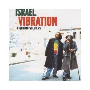 Cover - Israel Vibration: Fighting Soldiers