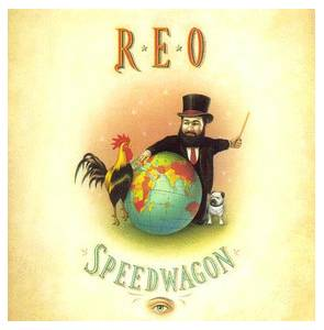 REO Speedwagon: Earth, A Small Man, His Dog And A Chicken, The - Cover