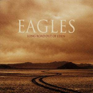Eagles: Long Road Out Of Eden (2-CD) - Bild 2