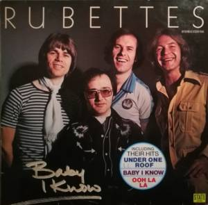 Cover - Rubettes, The: Baby I Know