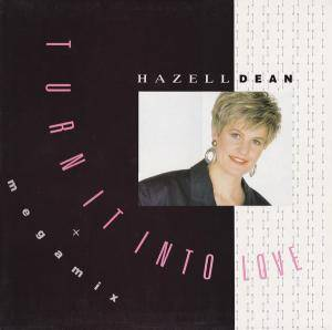 Hazell Dean: Turn It Into Love - Cover