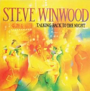 Steve Winwood: Talking Back To The Night - Cover