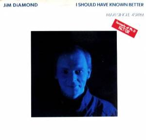 Jim Diamond: I Should Have Known Better - Cover