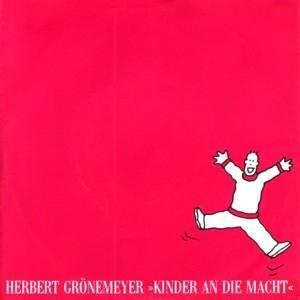 Herbert Grönemeyer: Kinder An Die Macht - Cover
