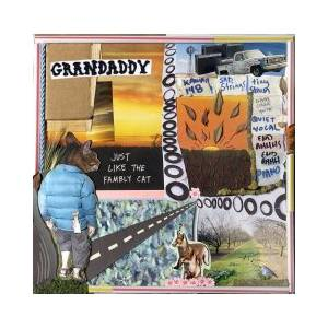 Cover - Grandaddy: Just Like The Fambly Cat