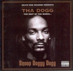Snoop Dogg: Tha Dogg - The Best Of The Works... - Cover
