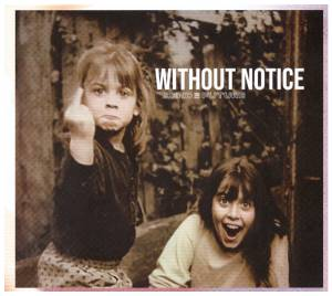 Bend The Future: Without Notice (CD) - Bild 1