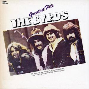 The Byrds: Greatest Hits (Embassy) - Cover
