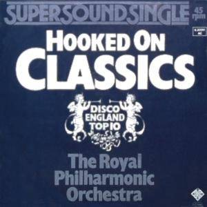 The Royal Philharmonic Orchestra: Hooked On Classics - Cover