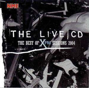 Live | CD: The Best of XFM Sessions 2004, The - Cover
