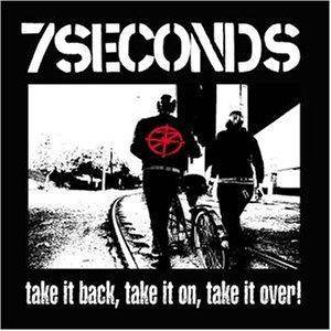 Cover - 7 Seconds: Take It Back, Take It On, Take It Over!