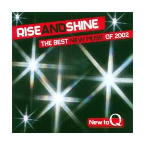 Rise and Shine: The Best New Music of 2002 - Cover