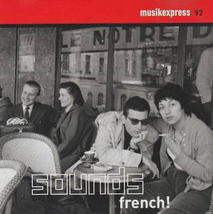Cover - Benjamin Biolay & Chiara Mastroianni: Musikexpress 092 - Sounds French!