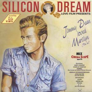 Silicon Dream: Jimmy Dean Loved Marilyn (Film Ab) - Cover