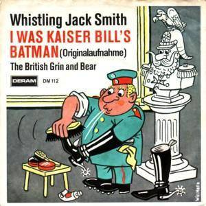 Whistling Jack Smith: I Was Kaiser Bill's Batman - Cover