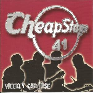 Weekly Carouse: Cheapstage 41 (CD) - Bild 1