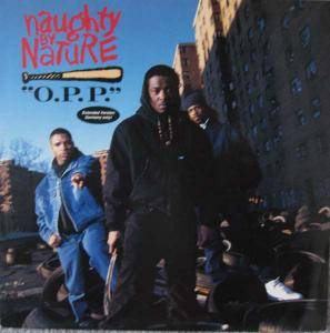 Naughty By Nature: O.P.P. - Cover