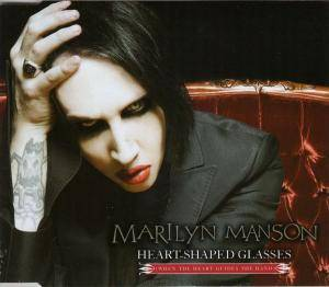 Marilyn Manson: Heart-Shaped Glasses (When The Heart Guides The Hand) - Cover