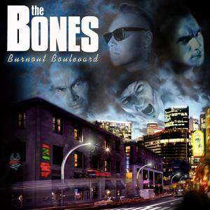 The Bones: Burnout Boulevard - Cover