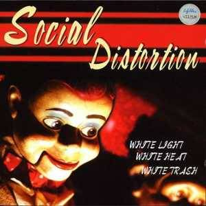 Social Distortion: White Light White Heat White Trash - Cover
