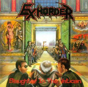 Exhorder: Slaughter In The Vatican / The Law (2-CD) - Bild 2