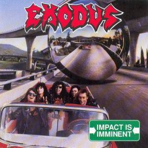 Exodus: Impact Is Imminent (CD) - Bild 1