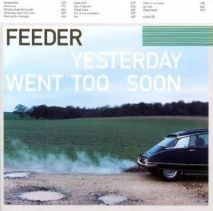Feeder: Yesterday Went Too Soon - Cover