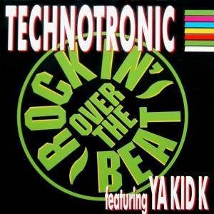 Technotronic Feat. Ya Kid K: Rockin' Over The Beat - Cover