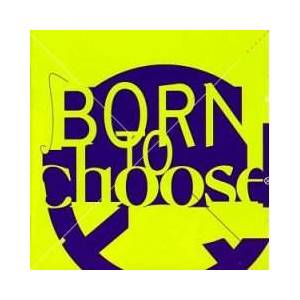 Born To Choose - Cover