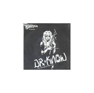 Cover - Dr. Know: Original Group..., The