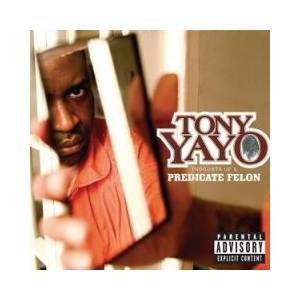 Cover - Tony Yayo: Thoughts Of A Predicate Felon