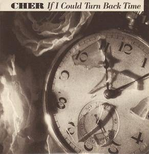 Cher: If I Could Turn Back Time - Cover