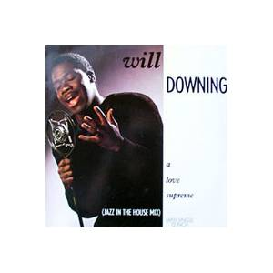 Will Downing: Love Supreme, A - Cover