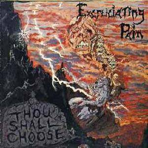 Excruciating Pain: Thou Shall Choose - Cover