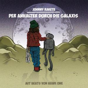Johnny Rakete: Per Anhalter Durch Die Galaxis - Cover