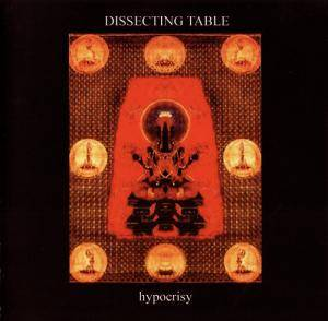 Cover - Dissecting Table: Hypocrisy