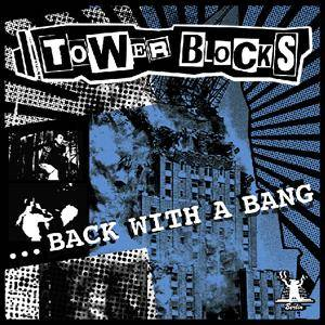 Cover - Towerblocks: Back With A Bang