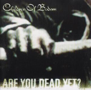 Children Of Bodom: Are You Dead Yet? - Cover