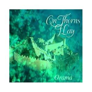 On Thorns I Lay: Orama - Cover
