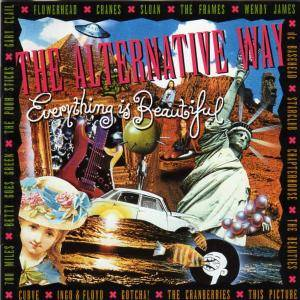 Cover - Gotcha!: Alternative Way »  Everything Is Beautiful, The