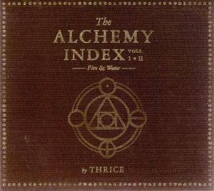Cover - Thrice: Alchemy Index: Vols. I & II: Fire & Water, The