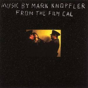 Cover - Mark Knopfler: Music By Mark Knopfler From The Film Cal
