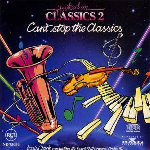 The Royal Philharmonic Orchestra: Hooked On Classics 2 - Can't Stop The Classics (CD) - Bild 1