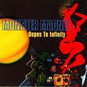 Monster Magnet: Dopes To Infinity - Cover