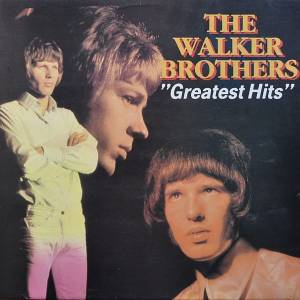 The Walker Brothers: Greatest Hits - Cover