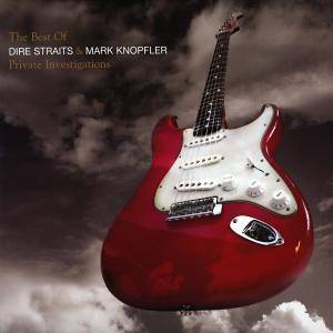 Dire Straits: Private Investigations - The Best Of Dire Straits & Mark Knopfler - Cover