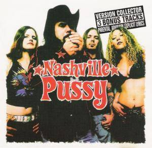 Cover - Nashville Pussy: Say Something Nasty