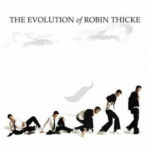 Cover - Robin Thicke: Evolution Of Robin Thicke, The