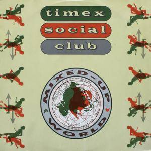 Cover - Timex Social Club: Mixed Up World