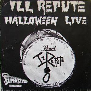 Cover - Ill Repute: Halloween Live
